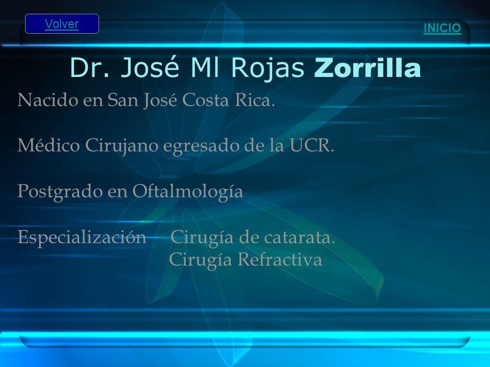 Dr. José Ml Rojas Zorrilla