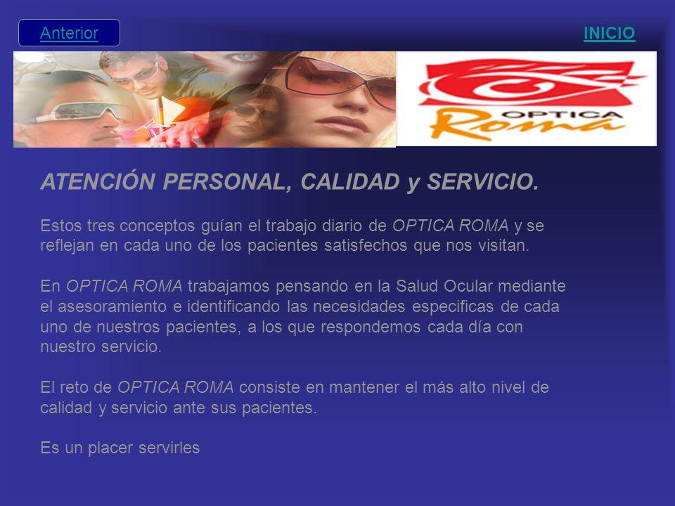 ATENCIÓN PERSONAL, CALIDAD y SERVICIO.
