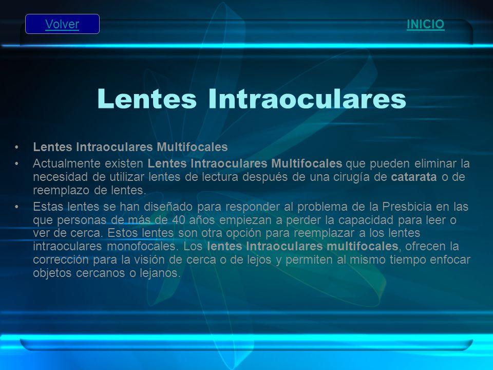 Lentes Intraoculares Volver INICIO Lentes Intraoculares Multifocales