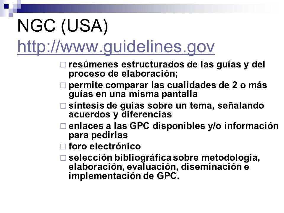 NGC (USA) http://www.guidelines.gov