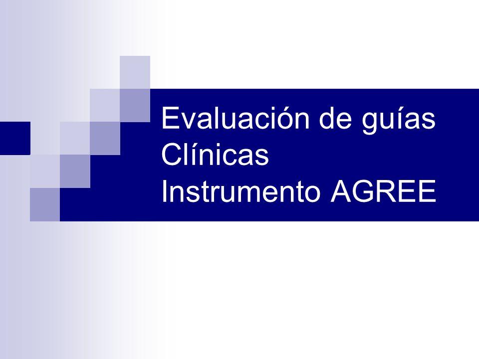 Evaluación de guías Clínicas Instrumento AGREE