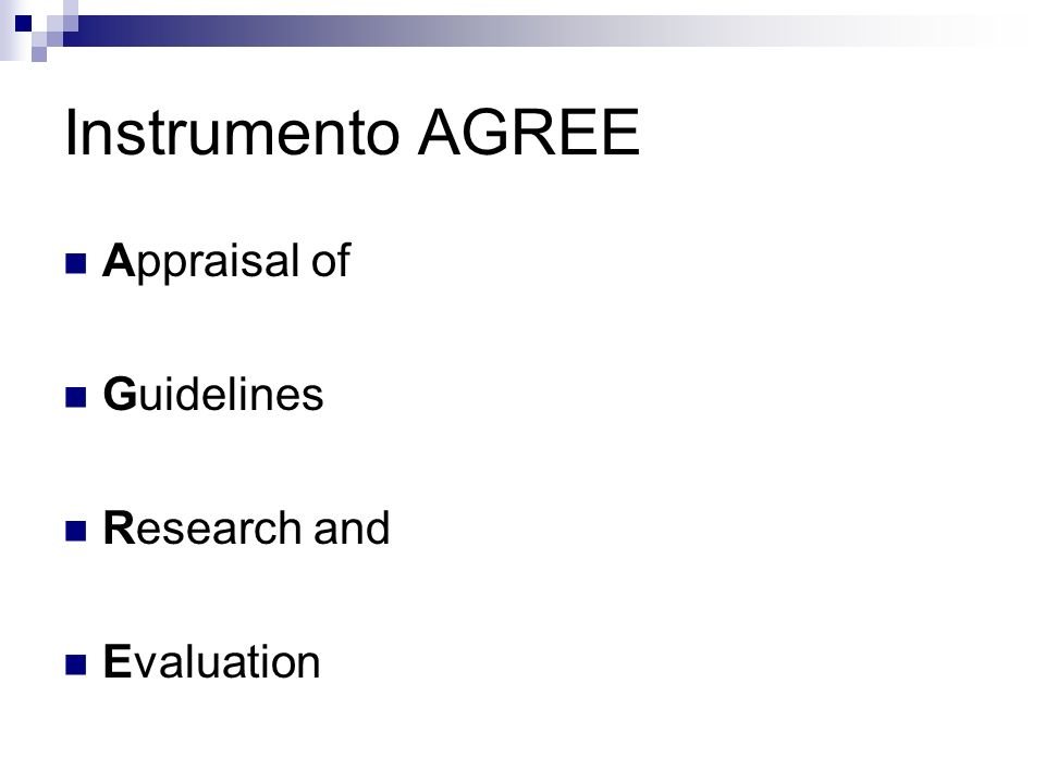 Instrumento AGREE Appraisal of Guidelines Research and Evaluation