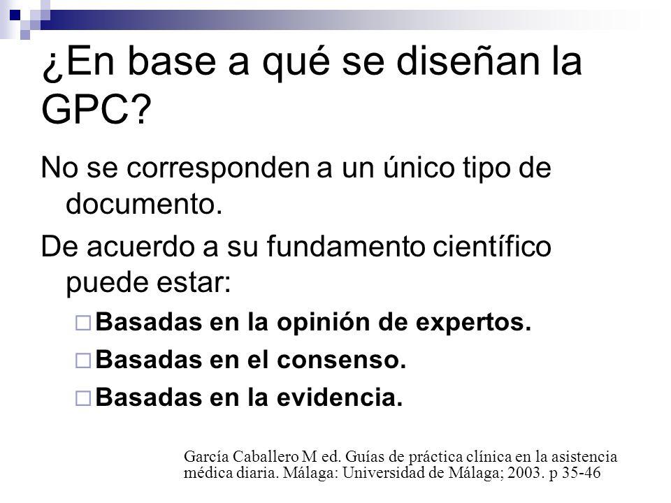 ¿En base a qué se diseñan la GPC