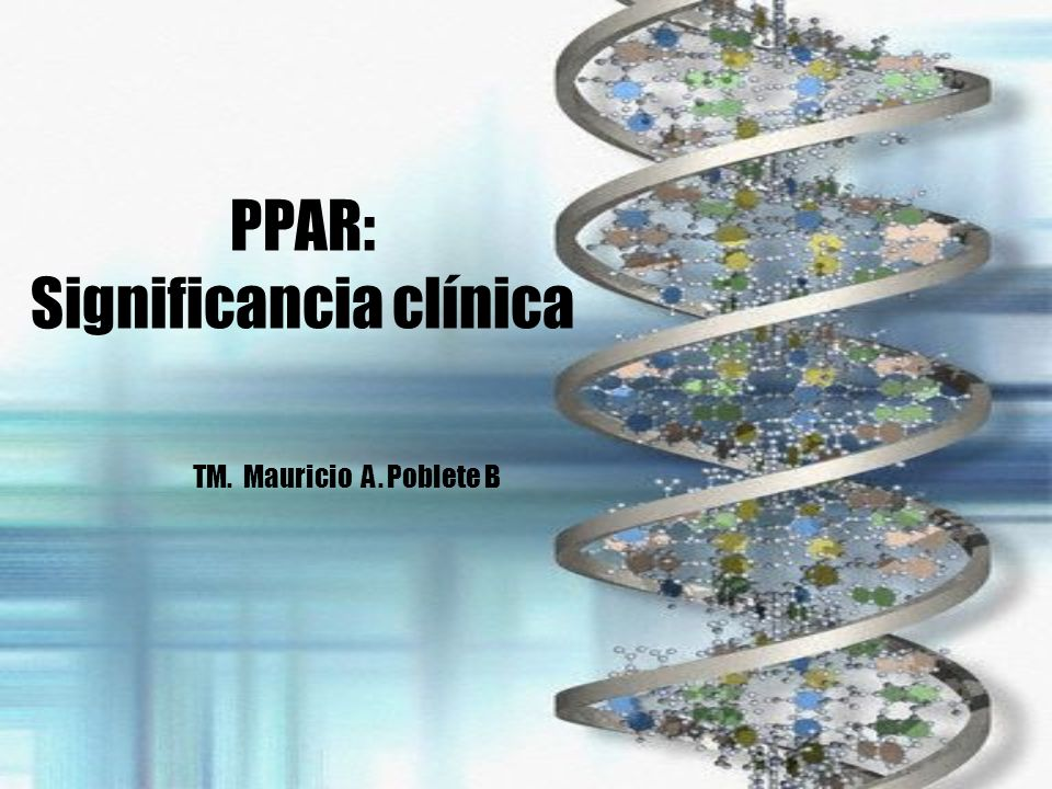 PPAR: Significancia clínica
