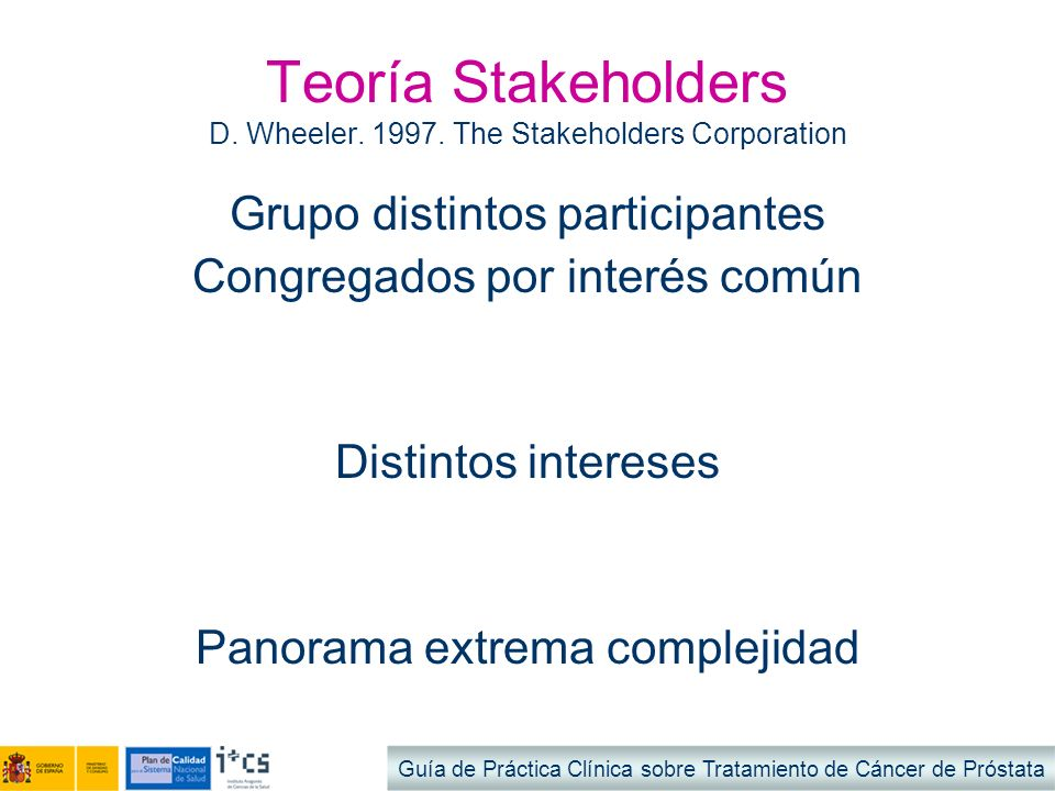 Teoría Stakeholders D. Wheeler. 1997. The Stakeholders Corporation