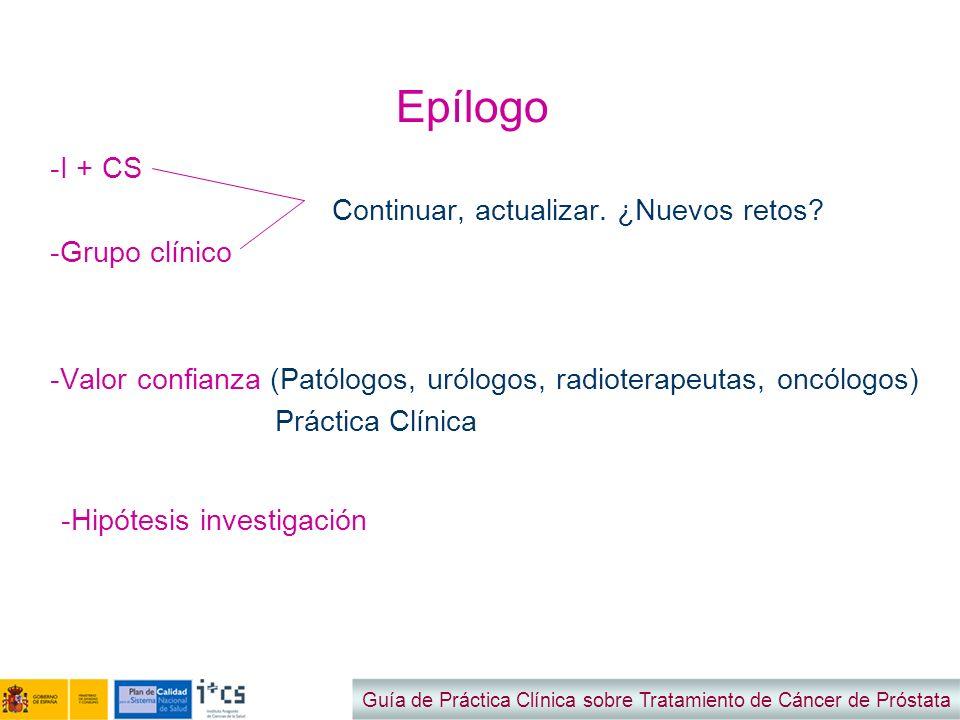 Epílogo I + CS Continuar, actualizar. ¿Nuevos retos Grupo clínico