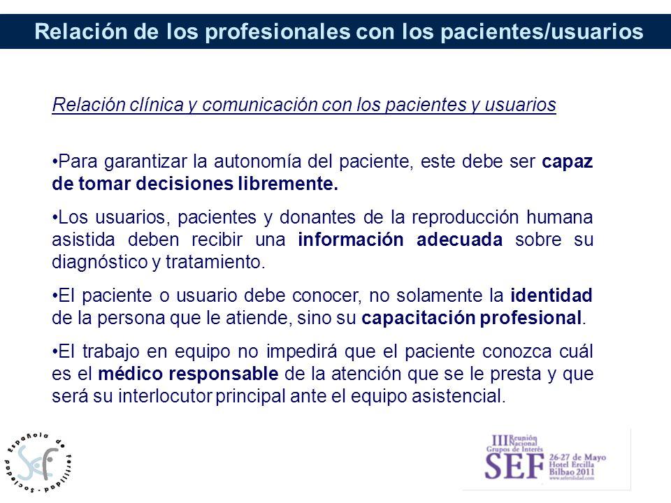 Relación clínica y comunicación con los pacientes y usuarios