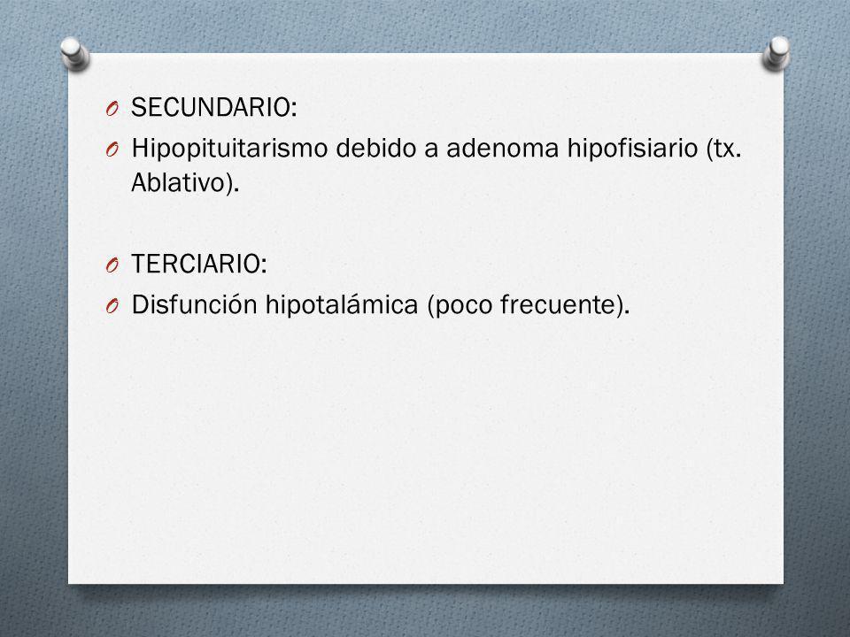 SECUNDARIO: Hipopituitarismo debido a adenoma hipofisiario (tx.