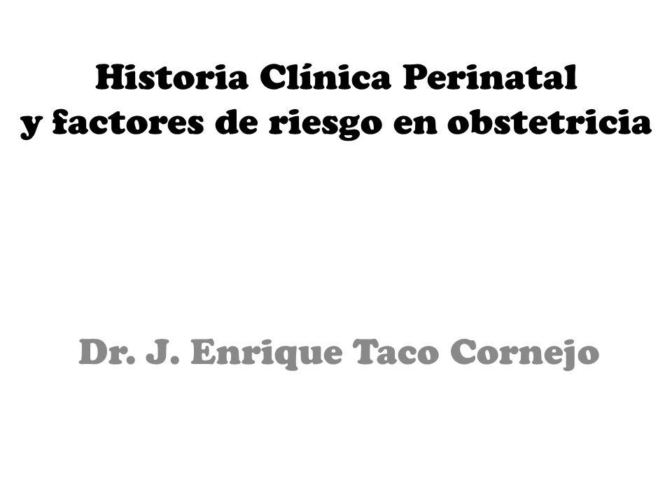 Historia Clínica Perinatal y factores de riesgo en obstetricia
