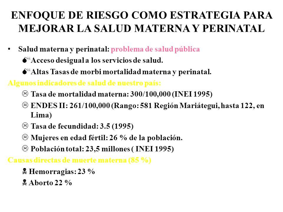 ENFOQUE DE RIESGO COMO ESTRATEGIA PARA MEJORAR LA SALUD MATERNA Y PERINATAL