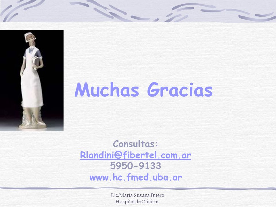 Consultas: Rlandini@fibertel.com.ar 5950-9133 www.hc.fmed.uba.ar