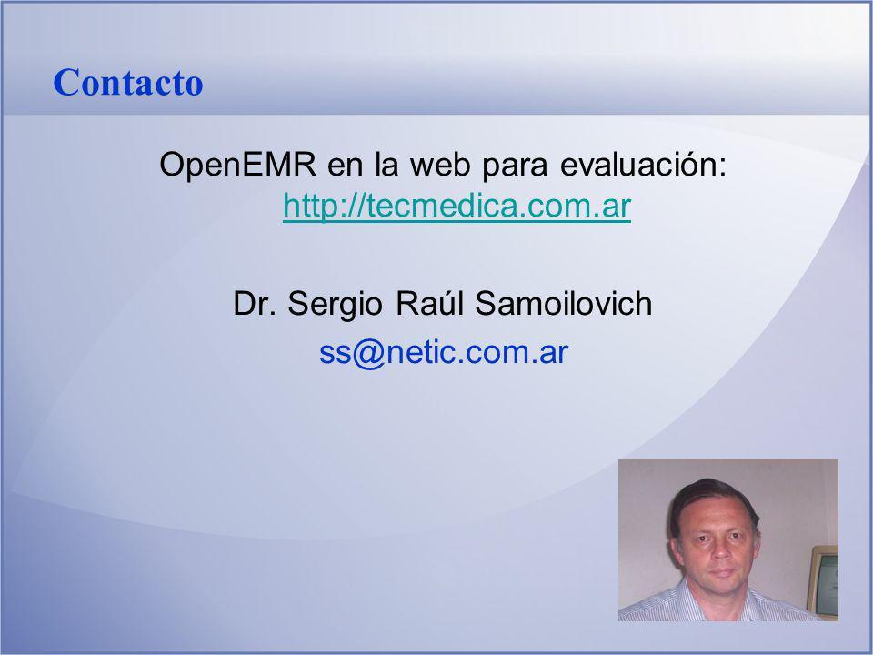 Contacto OpenEMR en la web para evaluación: http://tecmedica.com.ar