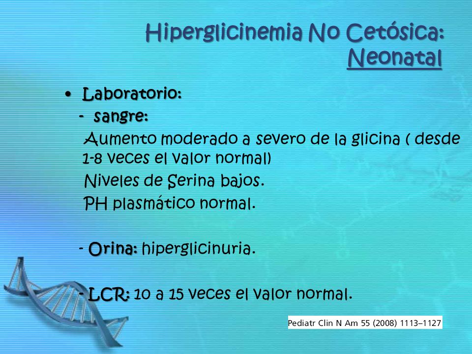 Hiperglicinemia No Cetósica: Neonatal
