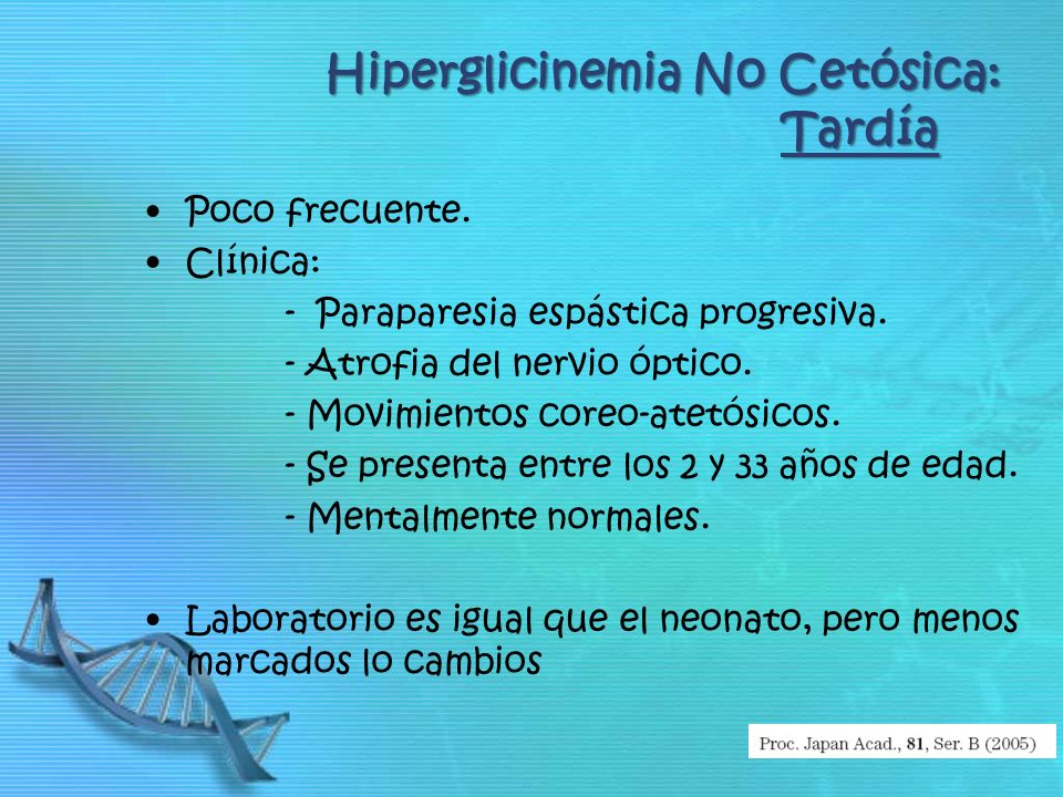 Hiperglicinemia No Cetósica: Tardía