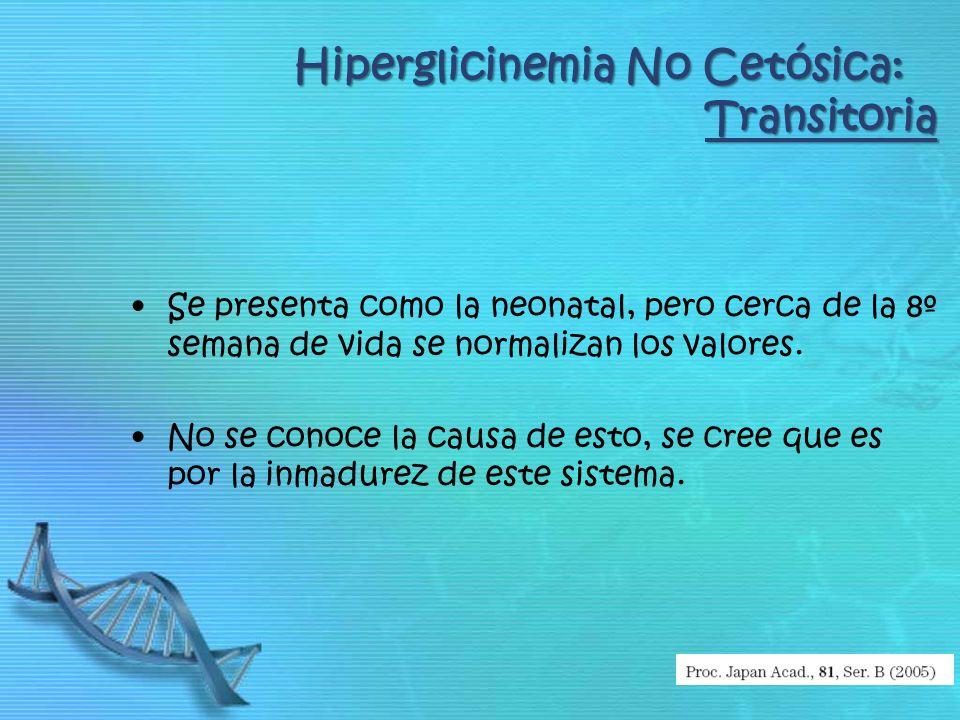 Hiperglicinemia No Cetósica: Transitoria