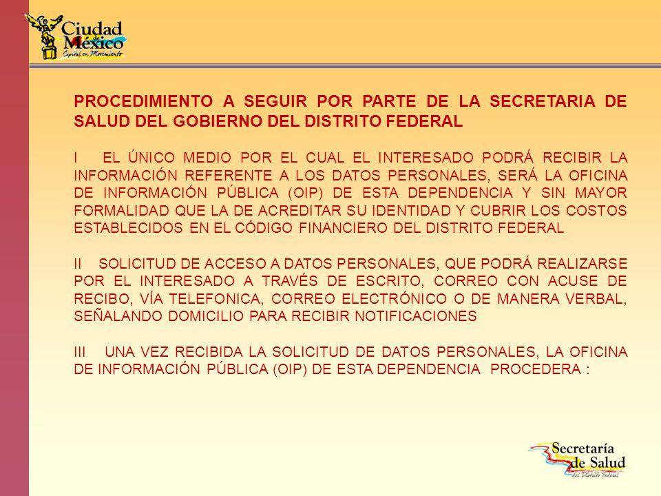 PROCEDIMIENTO A SEGUIR POR PARTE DE LA SECRETARIA DE SALUD DEL GOBIERNO DEL DISTRITO FEDERAL