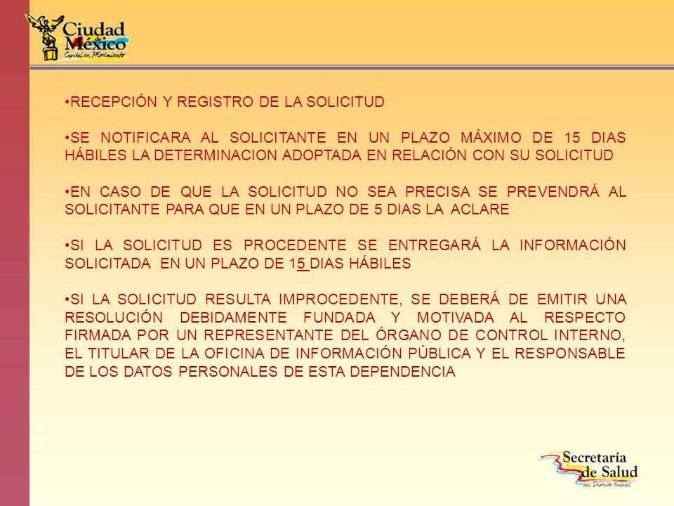 RECEPCIÓN Y REGISTRO DE LA SOLICITUD