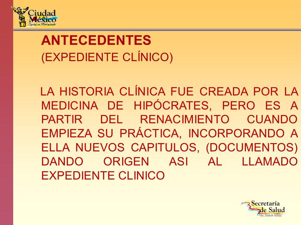 ANTECEDENTES (EXPEDIENTE CLÍNICO)