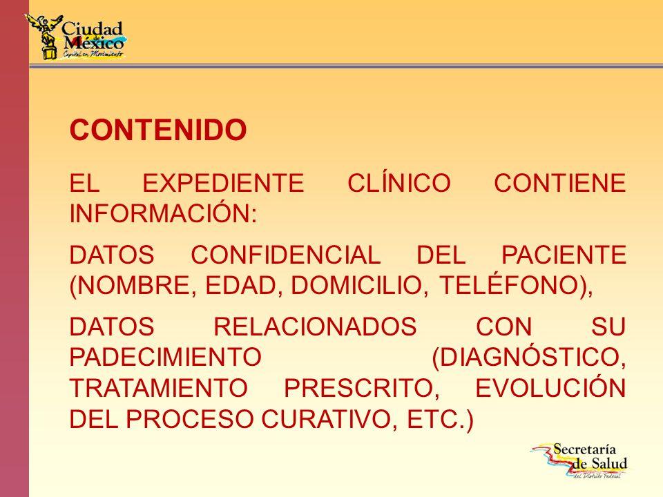 CONTENIDO EL EXPEDIENTE CLÍNICO CONTIENE INFORMACIÓN: