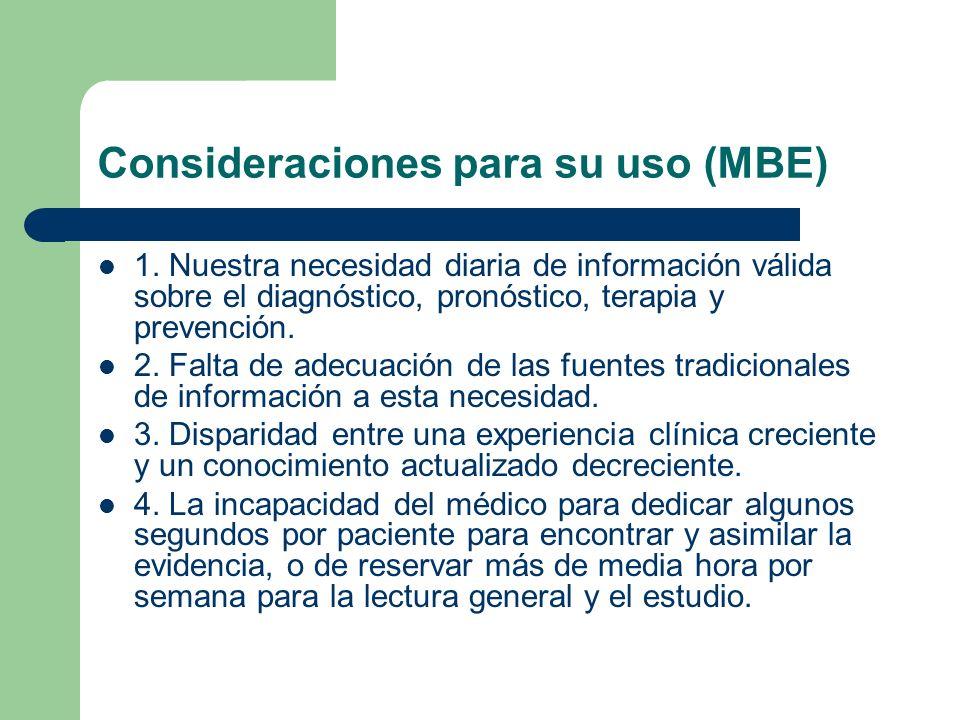 Consideraciones para su uso (MBE)