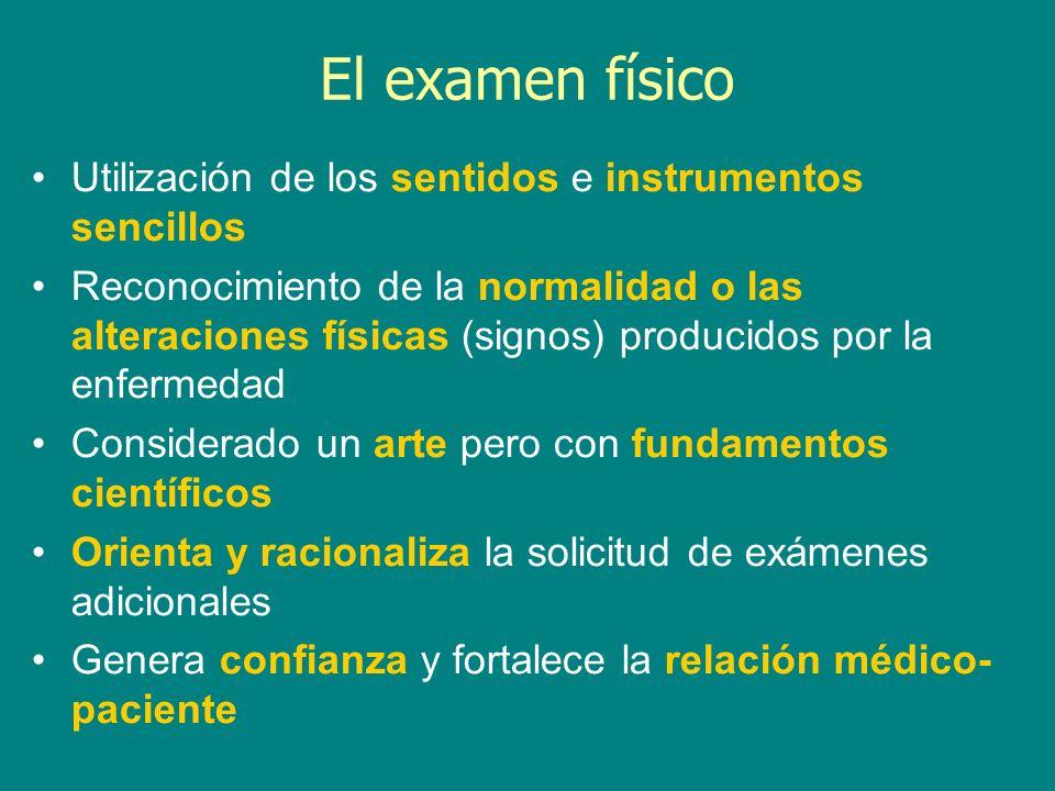 El examen físico Utilización de los sentidos e instrumentos sencillos