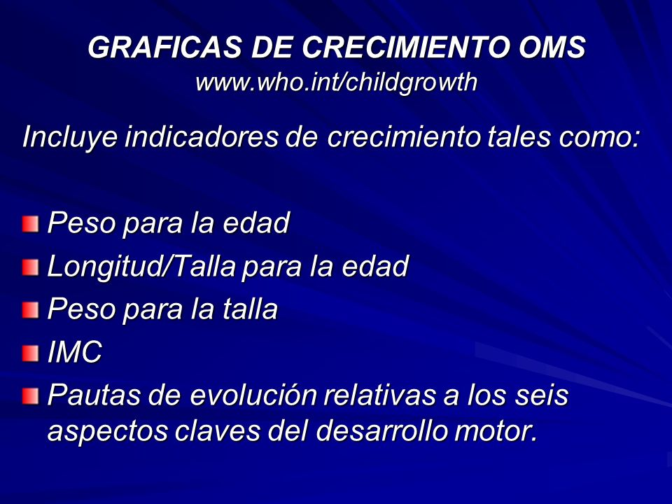GRAFICAS DE CRECIMIENTO OMS www.who.int/childgrowth