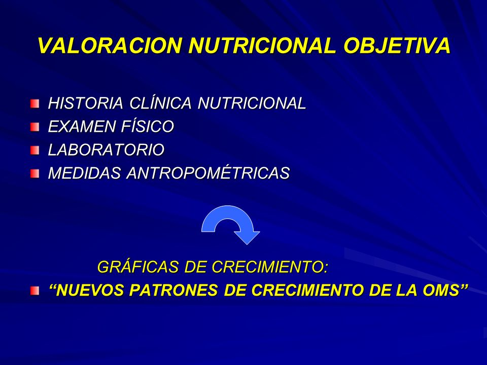 VALORACION NUTRICIONAL OBJETIVA