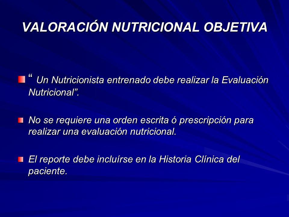 VALORACIÓN NUTRICIONAL OBJETIVA