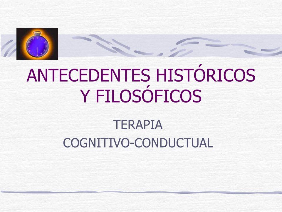 ANTECEDENTES HISTÓRICOS Y FILOSÓFICOS