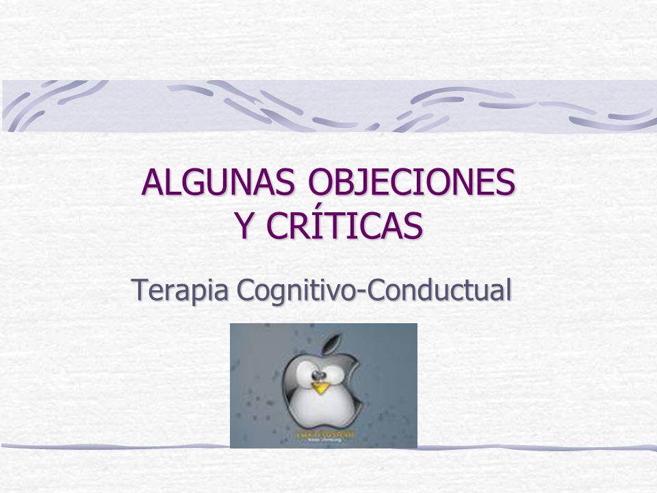 ALGUNAS OBJECIONES Y CRÍTICAS