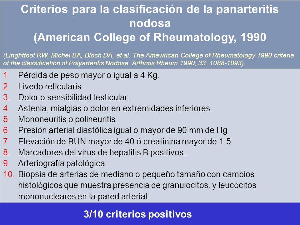 Criterios para la clasificación de la panarteritis nodosa (American College of Rheumatology, 1990