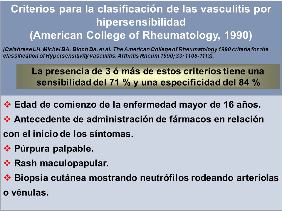 Criterios para la clasificación de las vasculitis por hipersensibilidad (American College of Rheumatology, 1990)