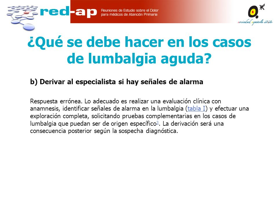 ¿Qué se debe hacer en los casos de lumbalgia aguda