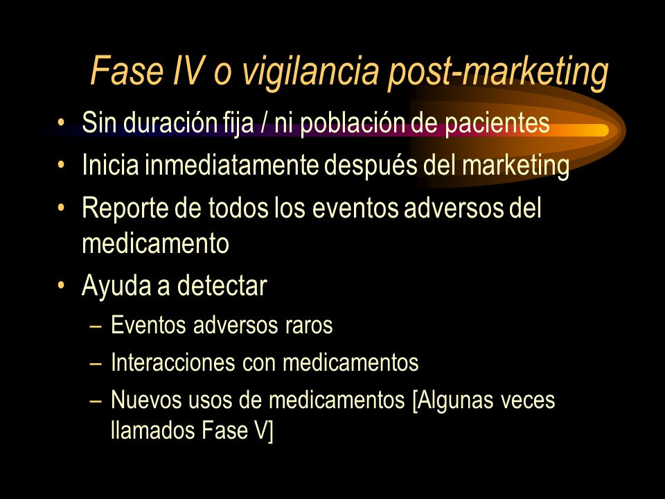 Fase IV o vigilancia post-marketing