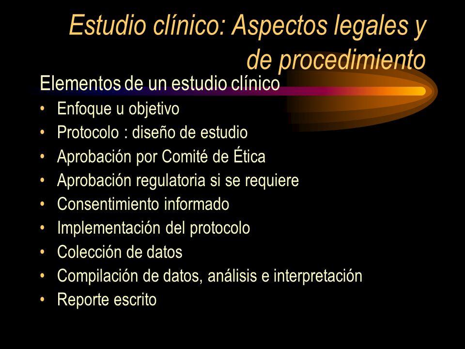 Estudio clínico: Aspectos legales y de procedimiento