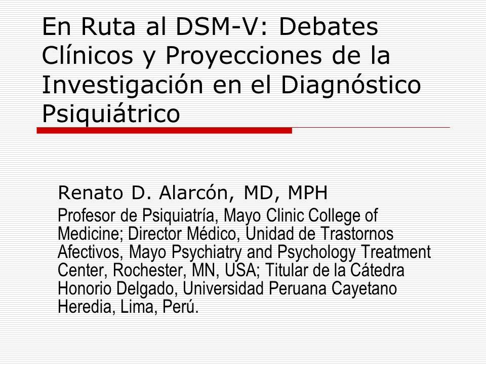 En Ruta al DSM-V: Debates Clínicos y Proyecciones de la Investigación en el Diagnóstico Psiquiátrico