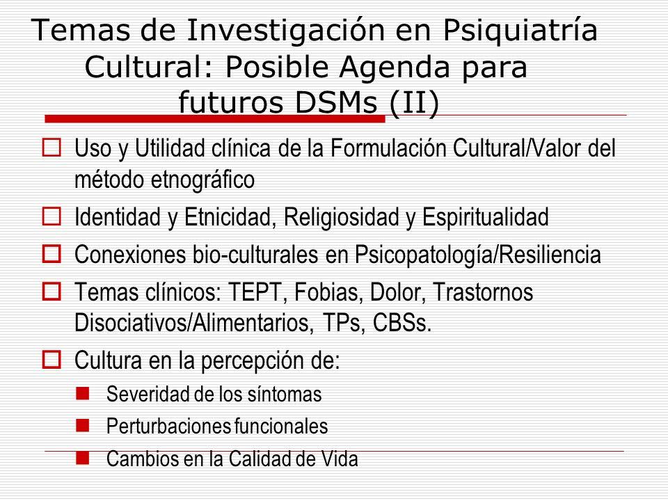 Temas de Investigación en Psiquiatría. Cultural: Posible Agenda para