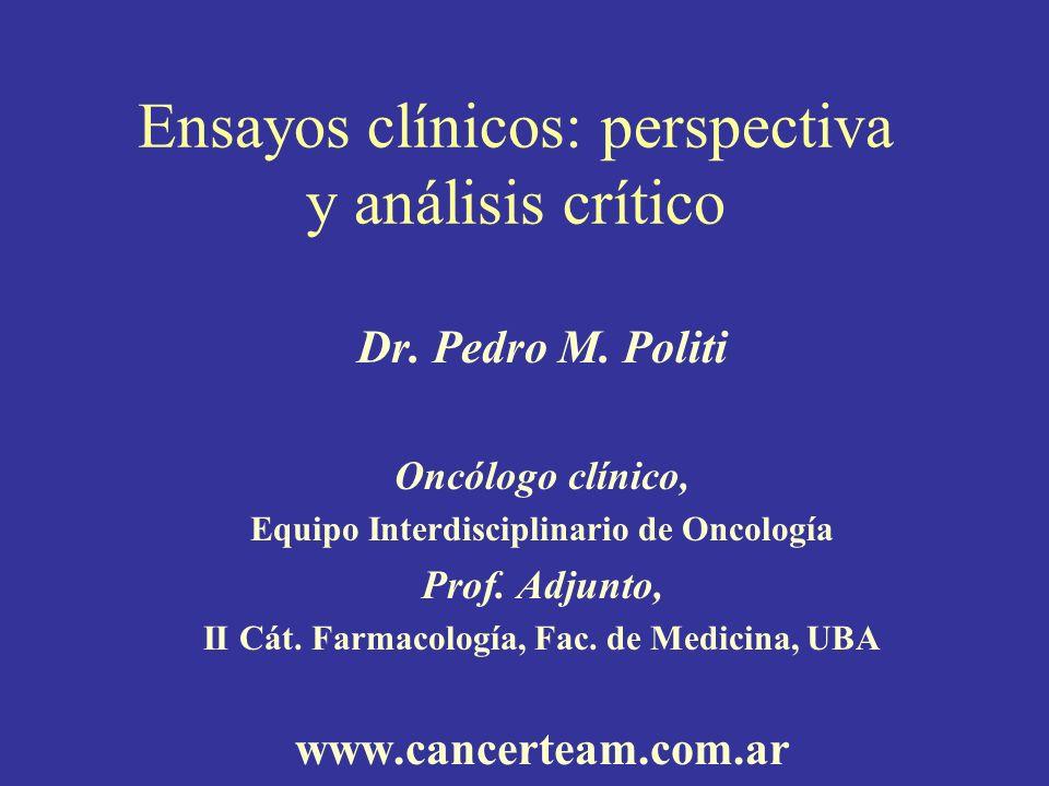 Ensayos clínicos: perspectiva y análisis crítico