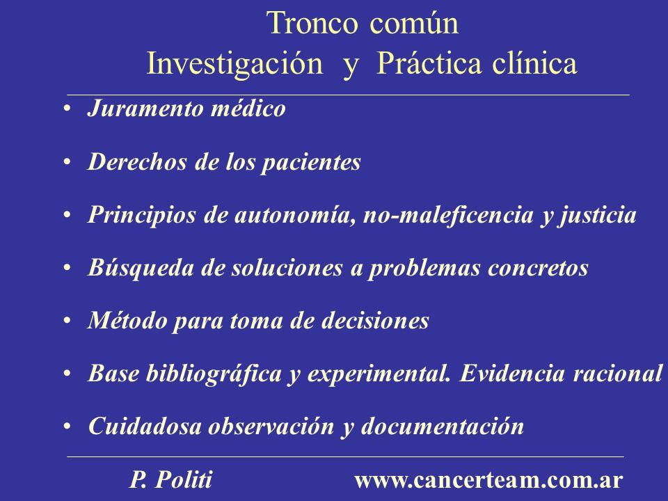 Tronco común Investigación y Práctica clínica
