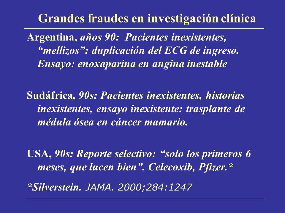Grandes fraudes en investigación clínica