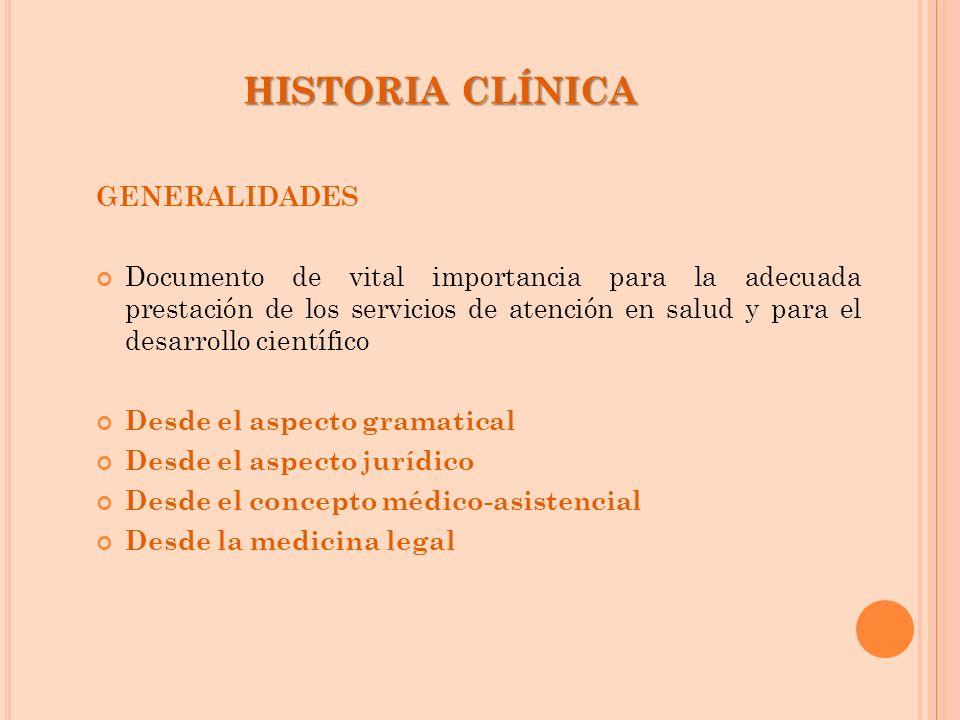 HISTORIA CLÍNICA GENERALIDADES