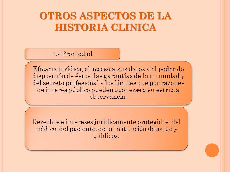 OTROS ASPECTOS DE LA HISTORIA CLINICA