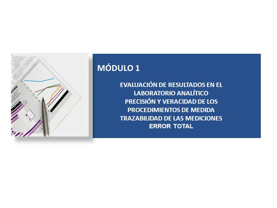 MÓDULO 1 EVALUACIÓN DE RESULTADOS EN EL LABORATORIO ANALÍTICO