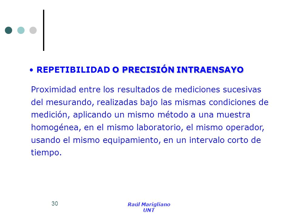 REPETIBILIDAD O PRECISIÓN INTRAENSAYO