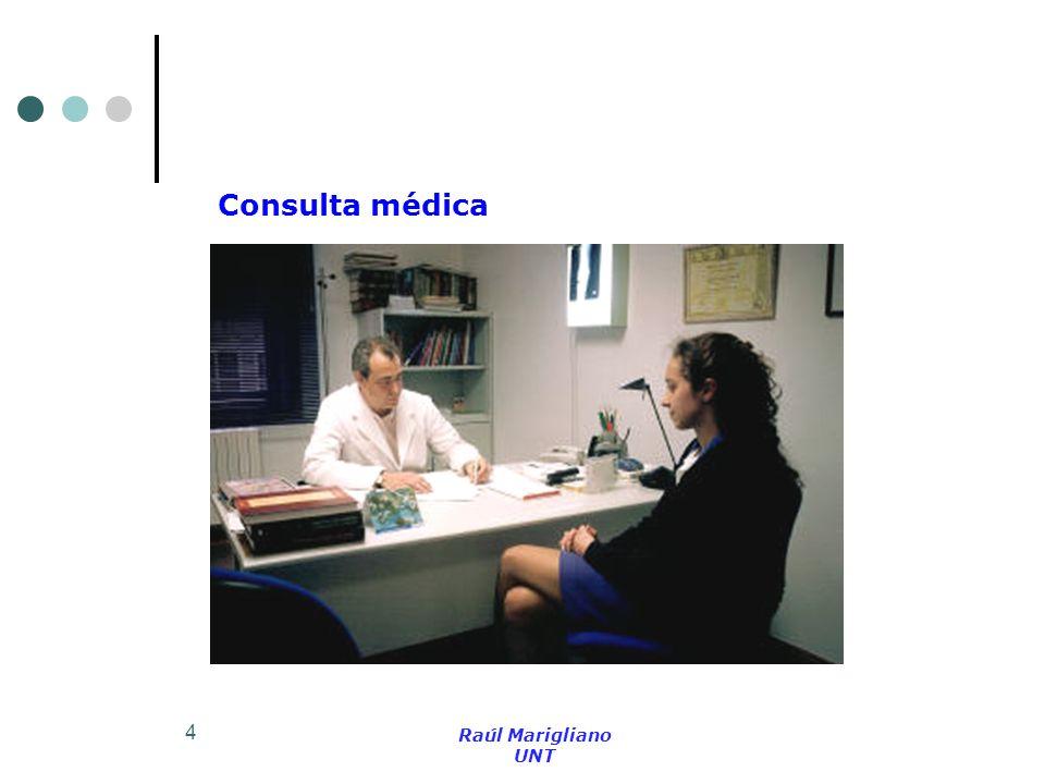 Consulta médica Raúl Marigliano UNT