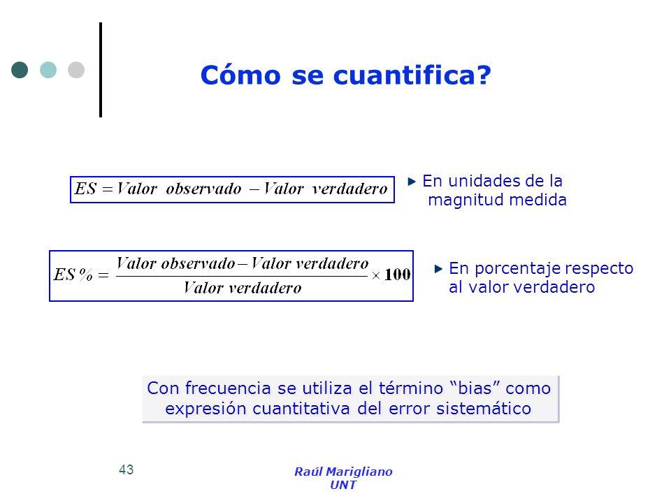 Cómo se cuantifica Con frecuencia se utiliza el término bias como