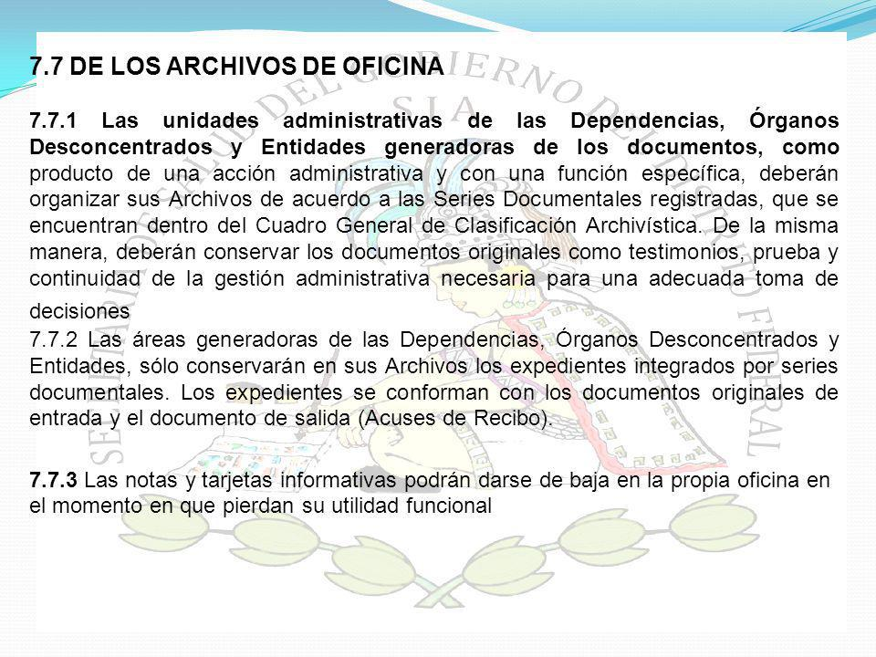 7.7 DE LOS ARCHIVOS DE OFICINA