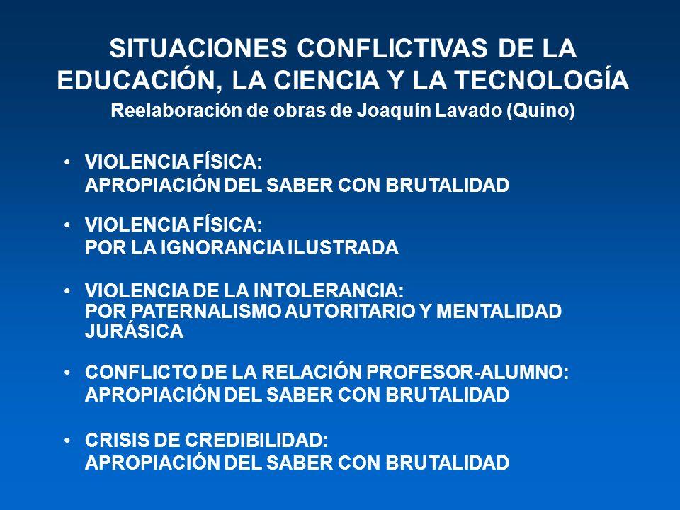 SITUACIONES CONFLICTIVAS DE LA EDUCACIÓN, LA CIENCIA Y LA TECNOLOGÍA