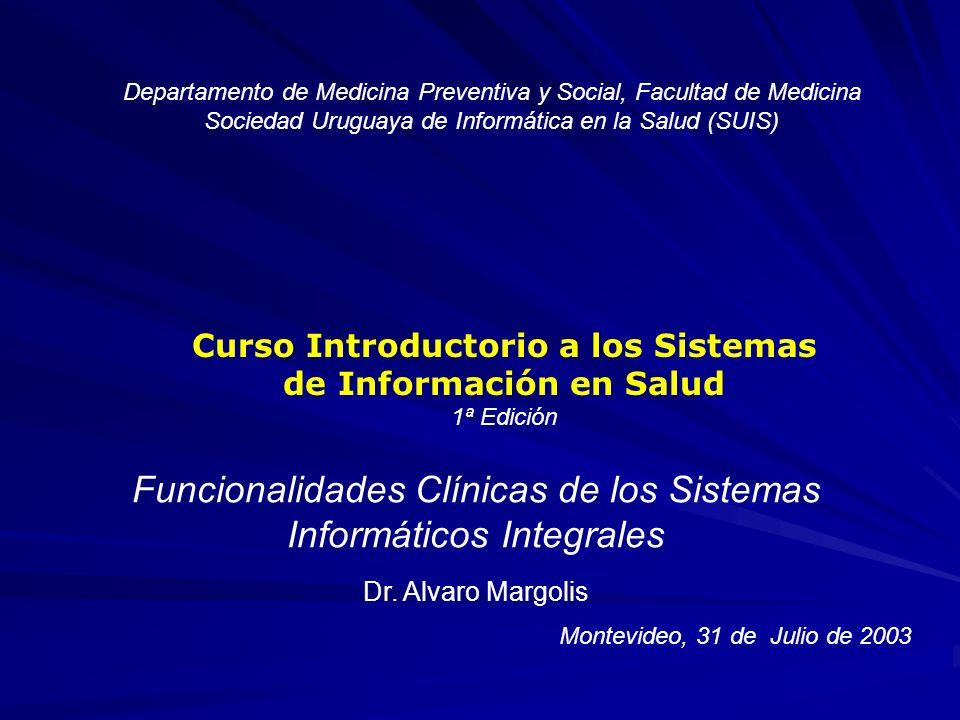 Funcionalidades Clínicas de los Sistemas Informáticos Integrales