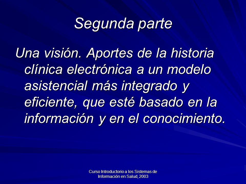 Curso Introductorio a los Sistemas de Información en Salud, 2003